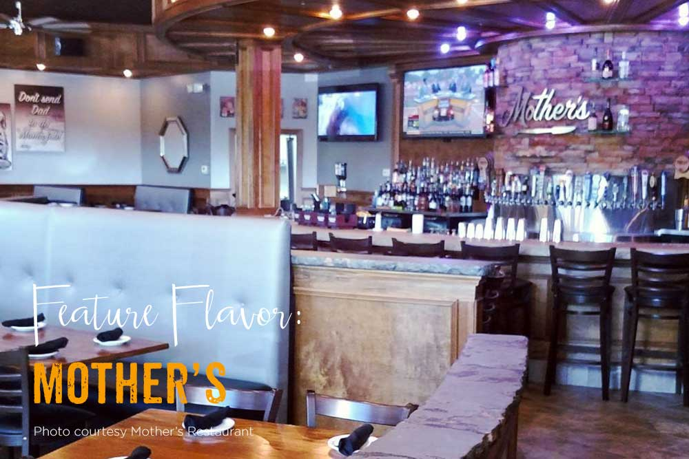 Feature Flavor: Mother's Restaurant